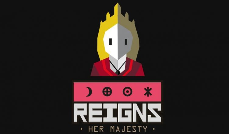 Análise | Reigns: Her Majesty